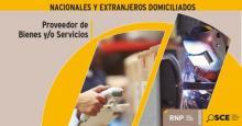 RNP: Agilizan procedimientos de inscripción y renovación para proveedores de bienes y servicios nacionales y extranjeros domiciliados en Perú